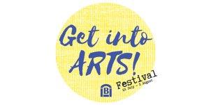 Get Into Arts! Festival