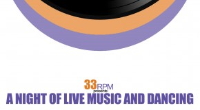 33RPM – A Night Of Live Music And Dancing – 24/02/11