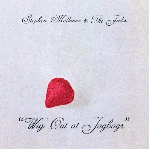 stephen-malkmus-and-the-jicks-wig-out-at-jagbags-500x500[1]