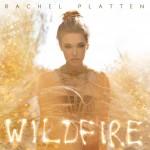 Rachel Plattern - Wildfire