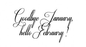 Well that's January out of the way