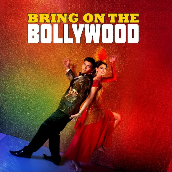 Bring on the Bollywood