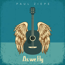 Paul Ziepe As We Fly