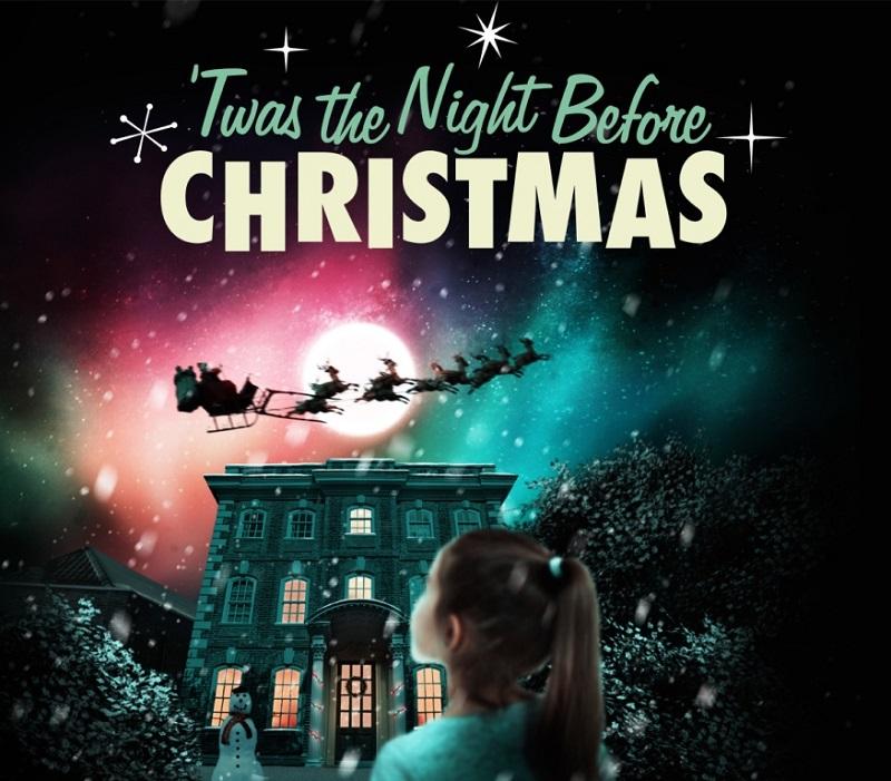 Twas the Night Before Christmas - Queen's Theatre Hornchurch & Rainham Hall National Trust